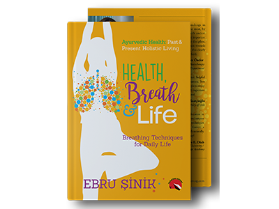 Ayurvedik Health Breathing Techniques for Daily Life